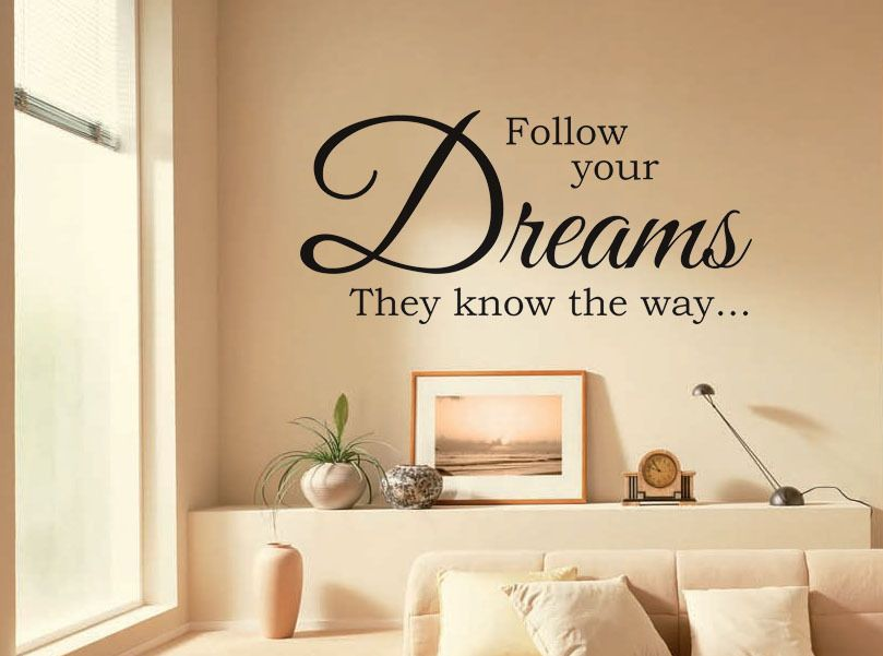 vinyl wall quote follow your dreams they know the way modern wall